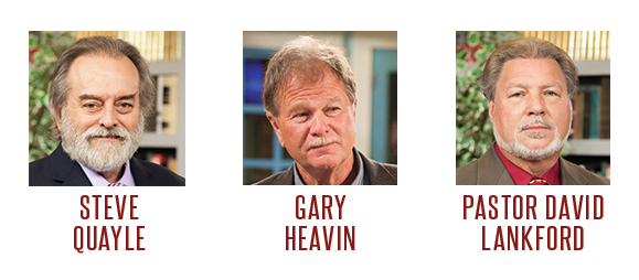 Gary Heavin, Pastor David Lankford, Steve Quayle