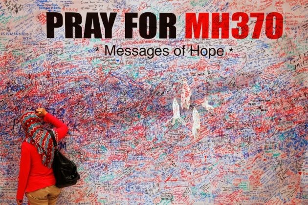 - A woman leaves a message of support and hope for the passengers of the missing Malaysia Airlines MH370 in central Kuala Lumpur March 16, 2014.