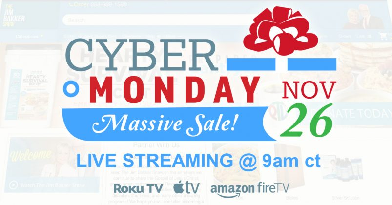 The Jim Bakker Show Super Cyber Monday event!