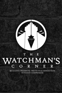 The Watchman's Corner with Jeremiah Johnson