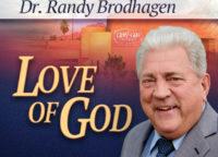 Love of God with Randy Brodhagen