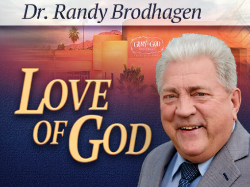 Love of God with Randy Brodhagen