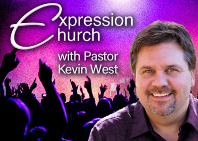 Expression Church with Pastor Kevin West