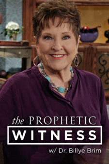 The Prophetic Witness With Dr. Billye Brim