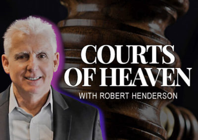 The Courts of Heaven with Robert Henderson