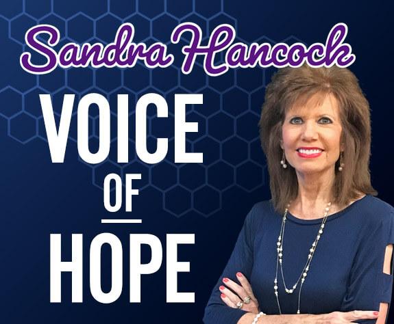 Voice of Hope with Sandra Hancock